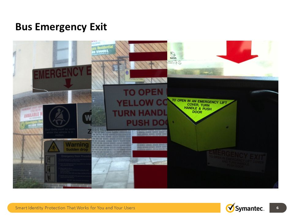 Bus Emergency Exit Smart Identity Protection That Works for You and Your Users 6