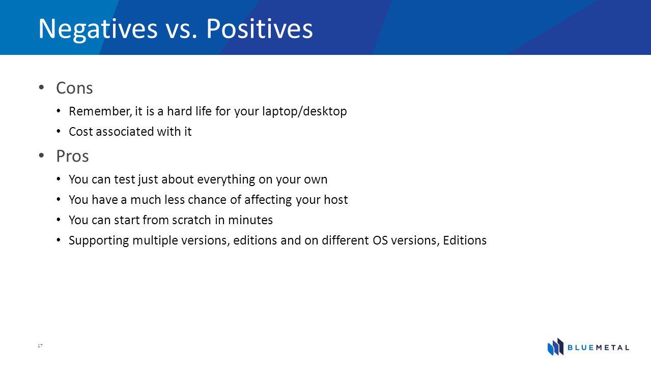 Negatives vs.