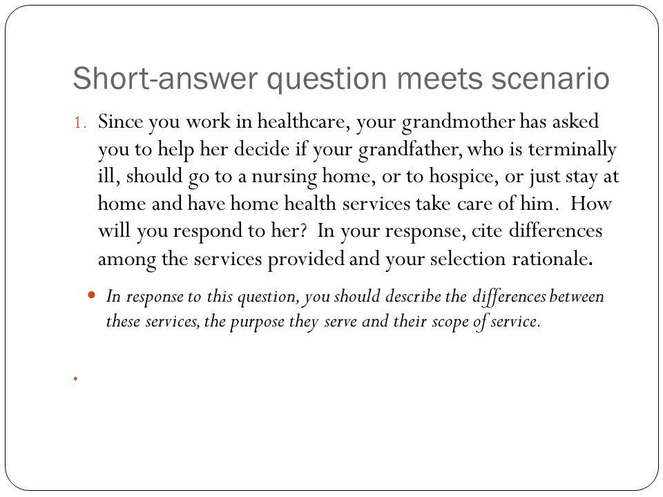 Short-answer question meets scenario 1.