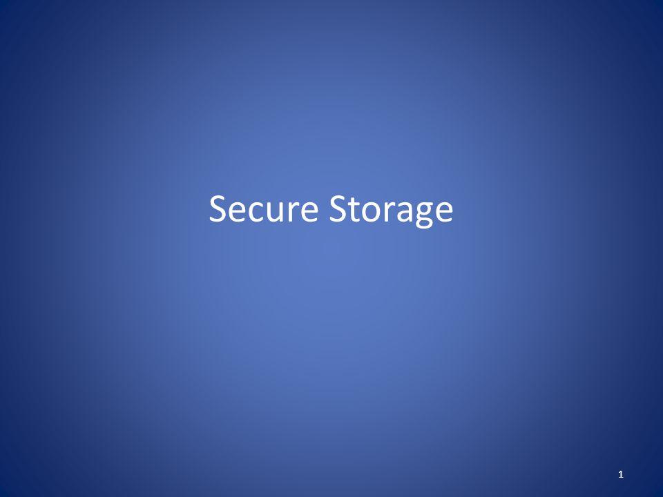 Secure Storage 1
