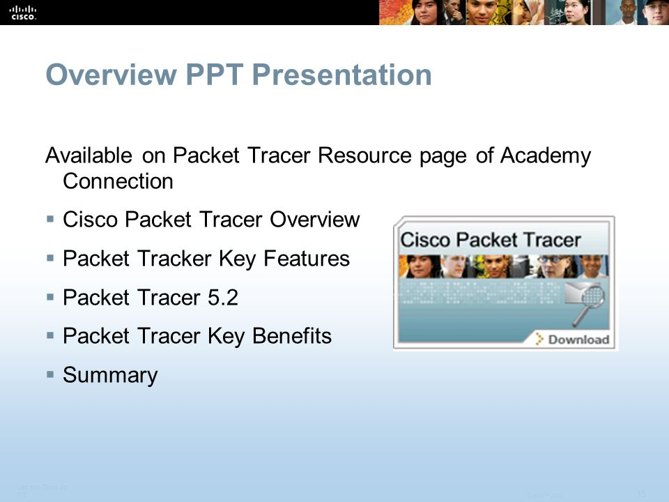 Lab and Tools for ITE 15 Cisco Public Overview PPT Presentation Available on Packet Tracer Resource page of Academy Connection Cisco Packet Tracer Ove