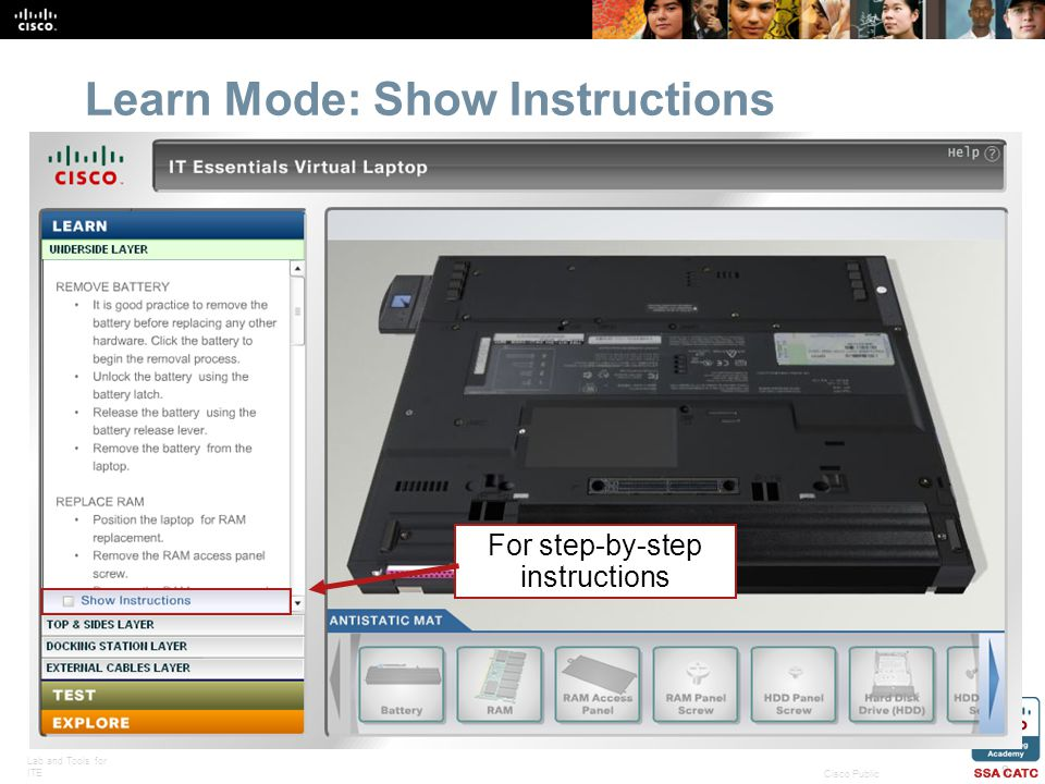 Lab and Tools for ITE 8 Cisco Public Learn Mode: Show Instructions For step-by-step instructions