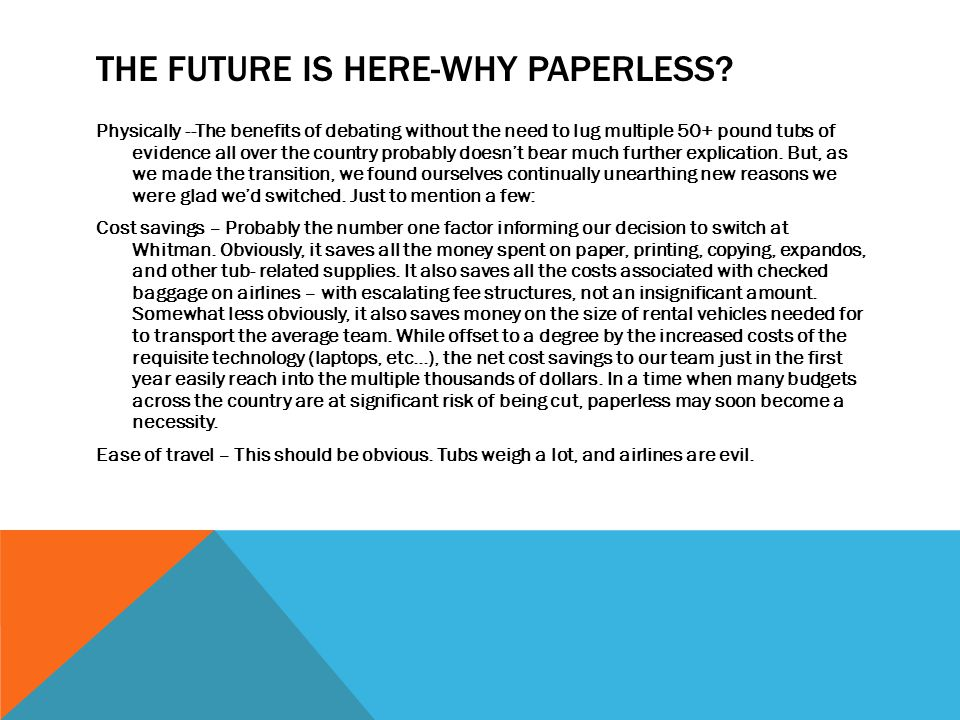 THE FUTURE IS HERE-WHY PAPERLESS.