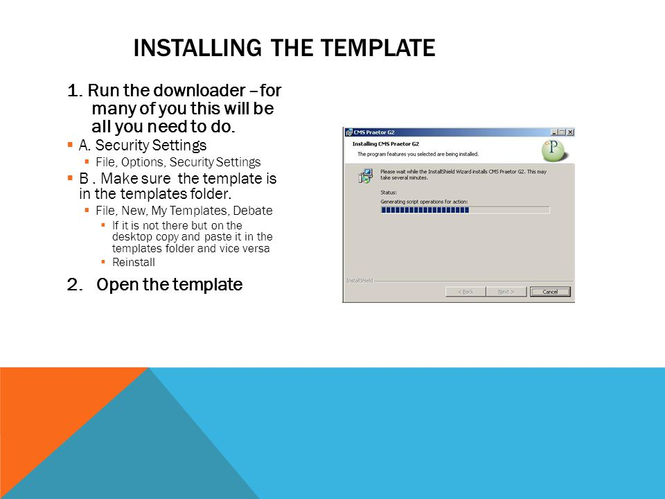 1. Run the downloader –for many of you this will be all you need to do.