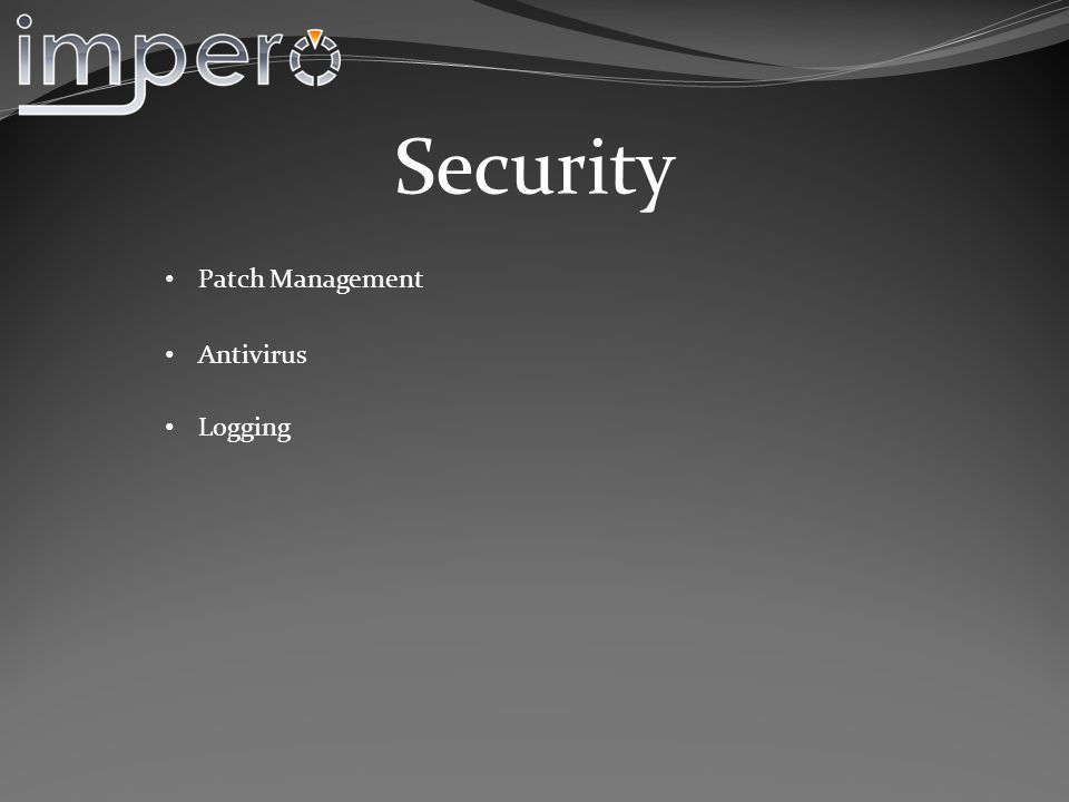 Security Logging Antivirus Patch Management