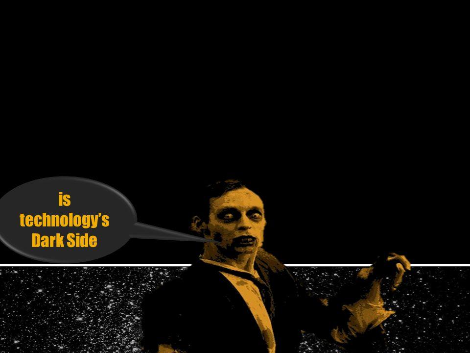 Disruption is technologys Dark Side