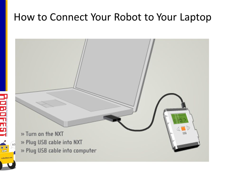 How to Connect Your Robot to Your Laptop