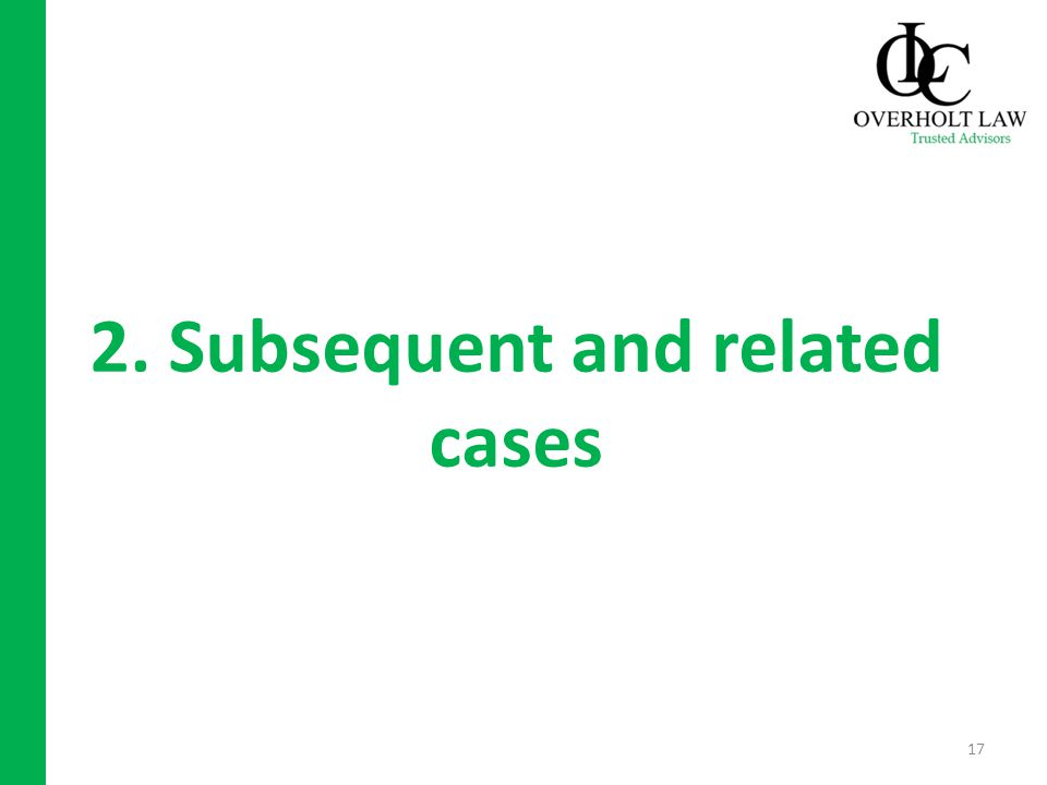 2. Subsequent and related cases 17