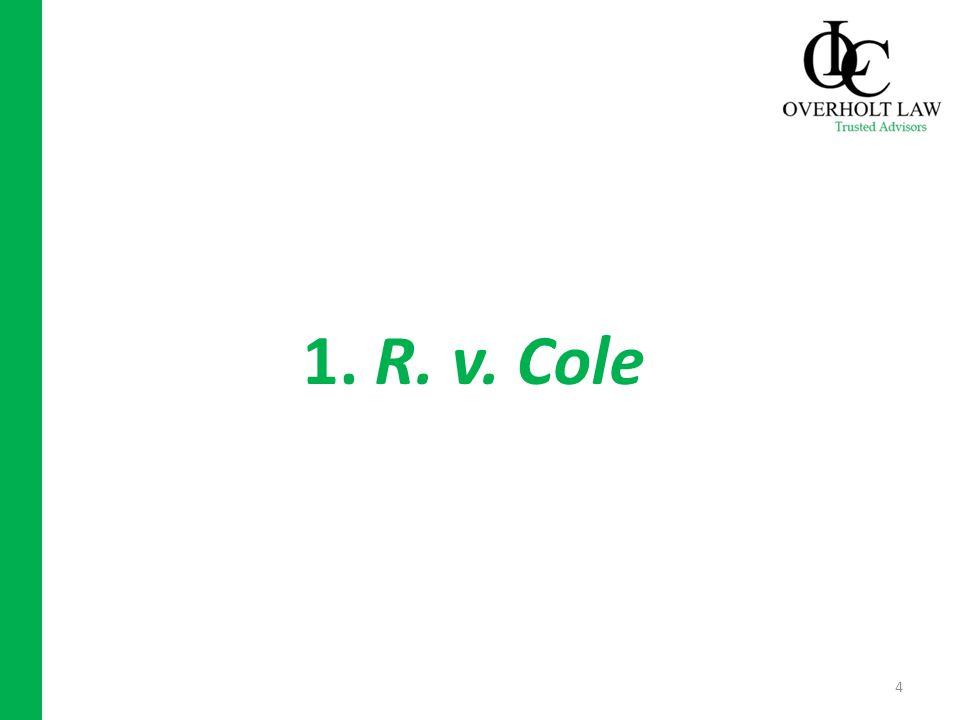 1. R. v. Cole 4