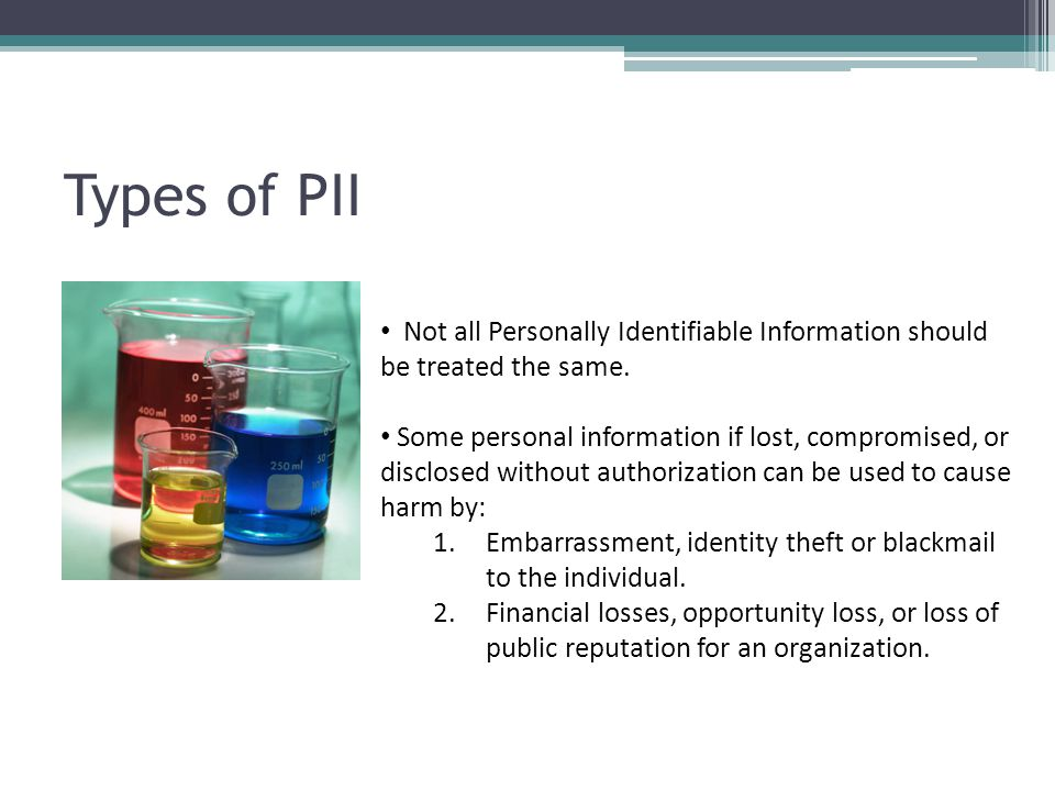 Non-Sensitive PII Personally Identifiable Information that can be shared without concern is considered non-sensitive and can be shared publically.