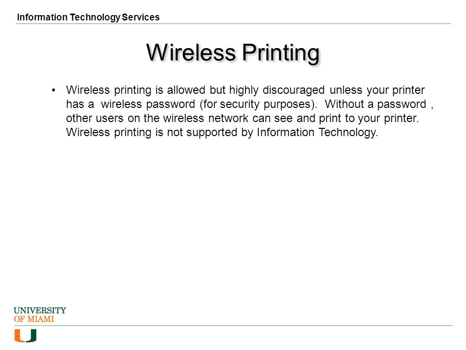 Side Notes… Wireless Printing Wireless Routers and Hubs Peer to Peer Software