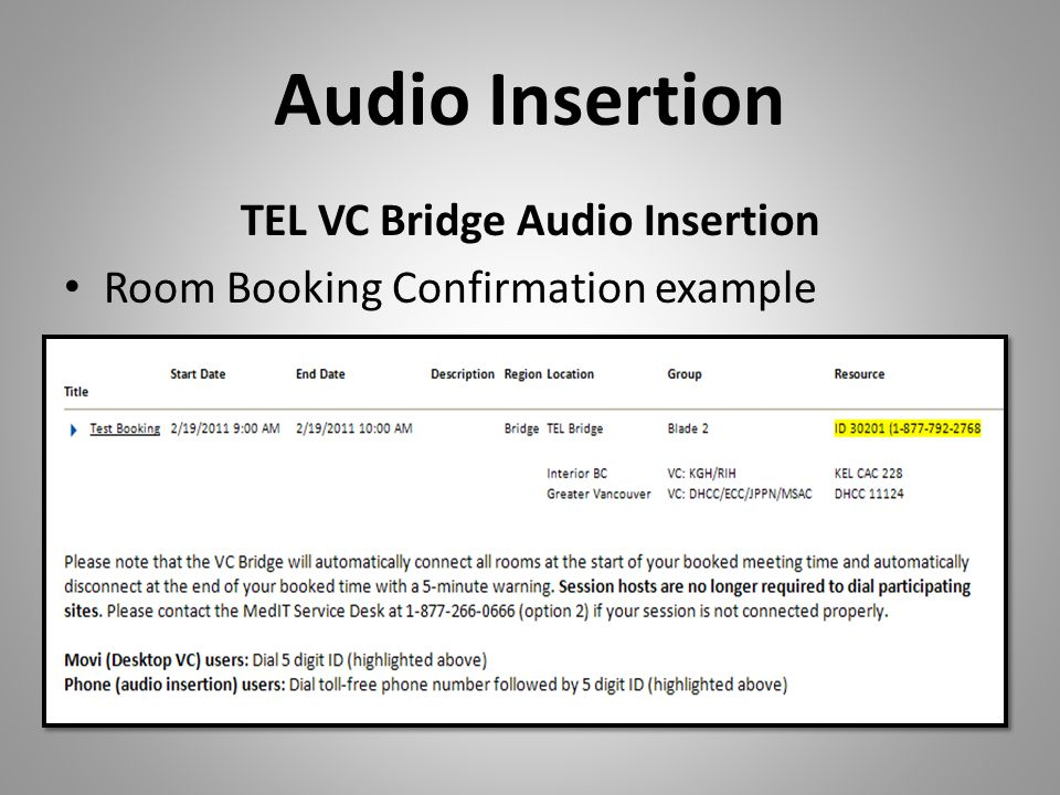 Audio Insertion TEL VC Bridge Audio Insertion Room Booking Confirmation example