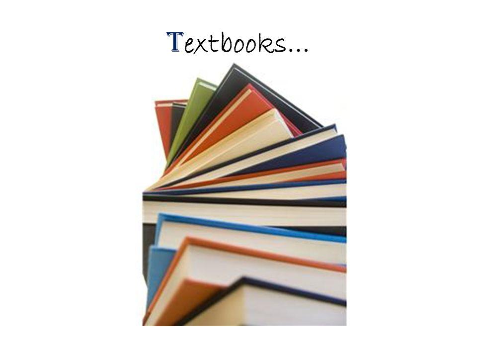 T extbooks…