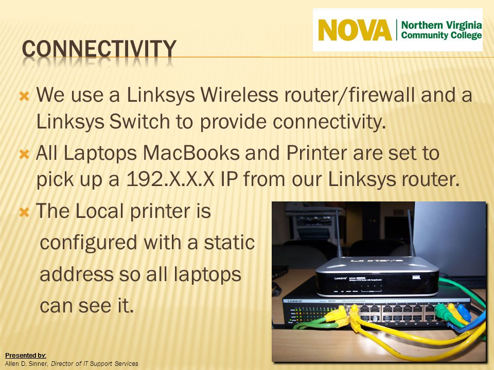 We use a Linksys Wireless router/firewall and a Linksys Switch to provide connectivity. All Laptops MacBooks and Printer are set to pick up a 192.X.X.