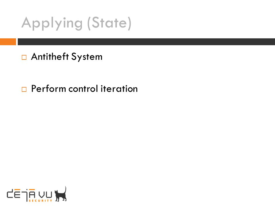 Applying (State) Antitheft System Perform control iteration