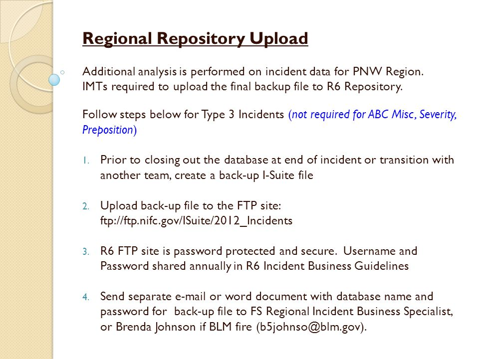Regional Repository Upload Additional analysis is performed on incident data for PNW Region.