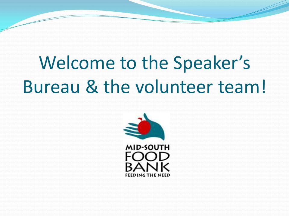 Welcome to the Speakers Bureau & the volunteer team!