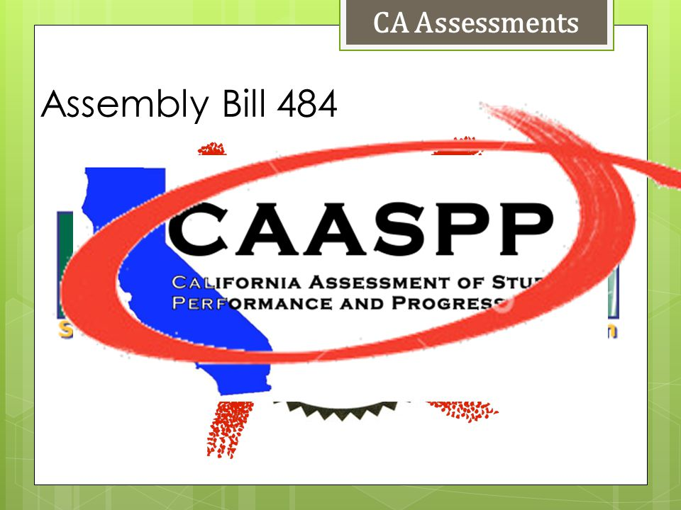 Assembly Bill 484 CA Assessments