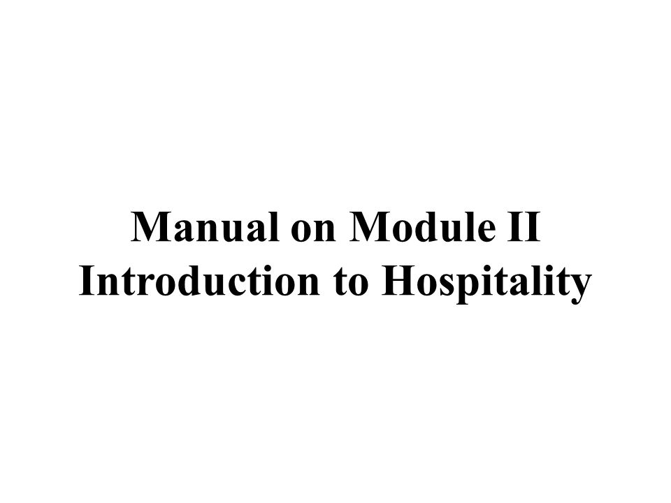Manual on Module II Introduction to Hospitality