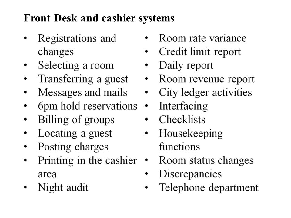 Front Desk and cashier systems