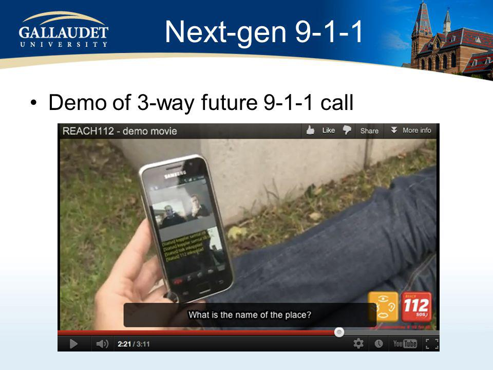 Next-gen 9-1-1 Demo of 3-way future 9-1-1 call