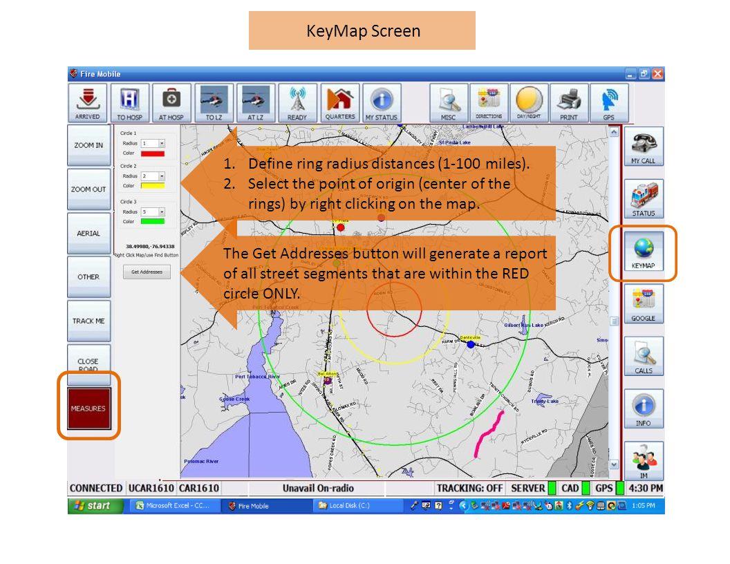 KeyMap Screen 1.Define ring radius distances (1-100 miles).