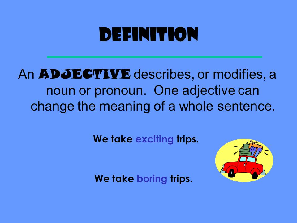 Semester one exam review Adjectives