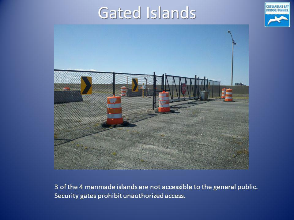 Gated Islands 3 of the 4 manmade islands are not accessible to the general public. Security gates prohibit unauthorized access.
