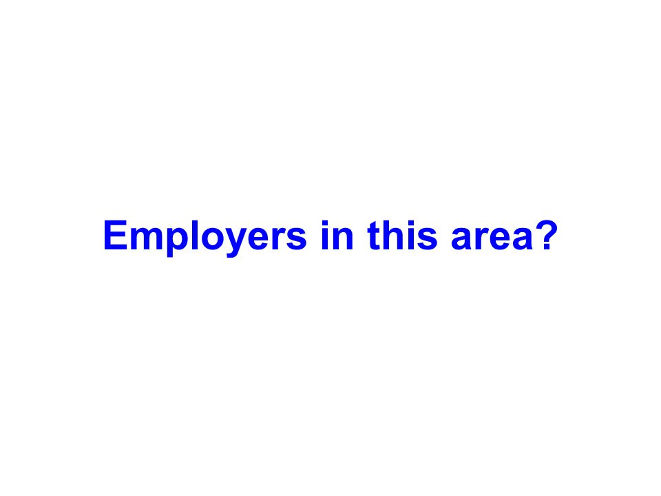 Employers in this area