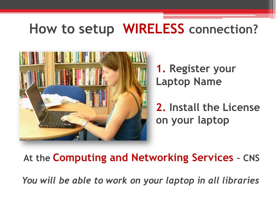 How to setup WIRELESS connection.