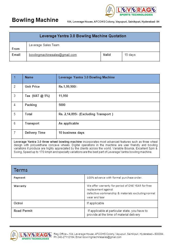 Bowling Machine 104, Leverage House, AFCOHS Colony, Vayupuri, Sainikpuri, Hyderabad -94 Leverage Yantra 3.0 Bowling Machine Quotation From Leverage Sa