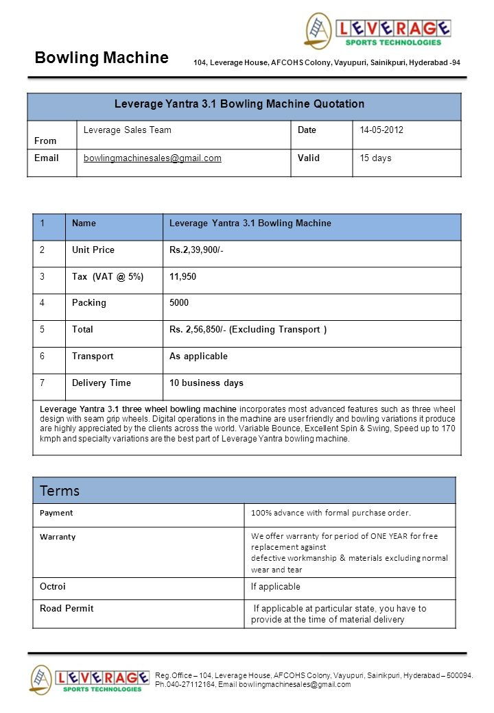 Bowling Machine 104, Leverage House, AFCOHS Colony, Vayupuri, Sainikpuri, Hyderabad -94 Leverage Yantra 3.1 Bowling Machine Quotation From Leverage Sa