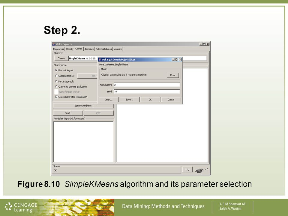 Step 2. Figure 8.10 SimpleKMeans algorithm and its parameter selection