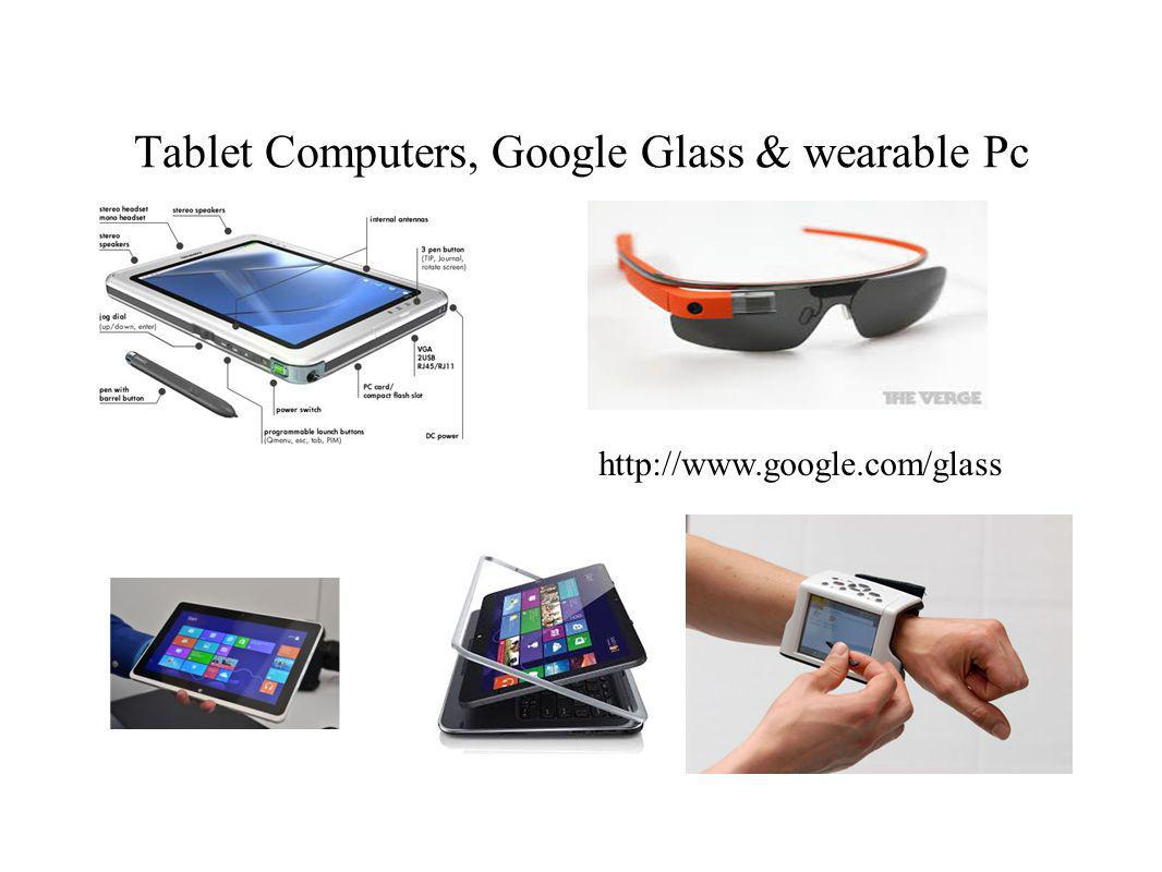 Tablet Computers, Google Glass & wearable Pc http://www.google.com/glass