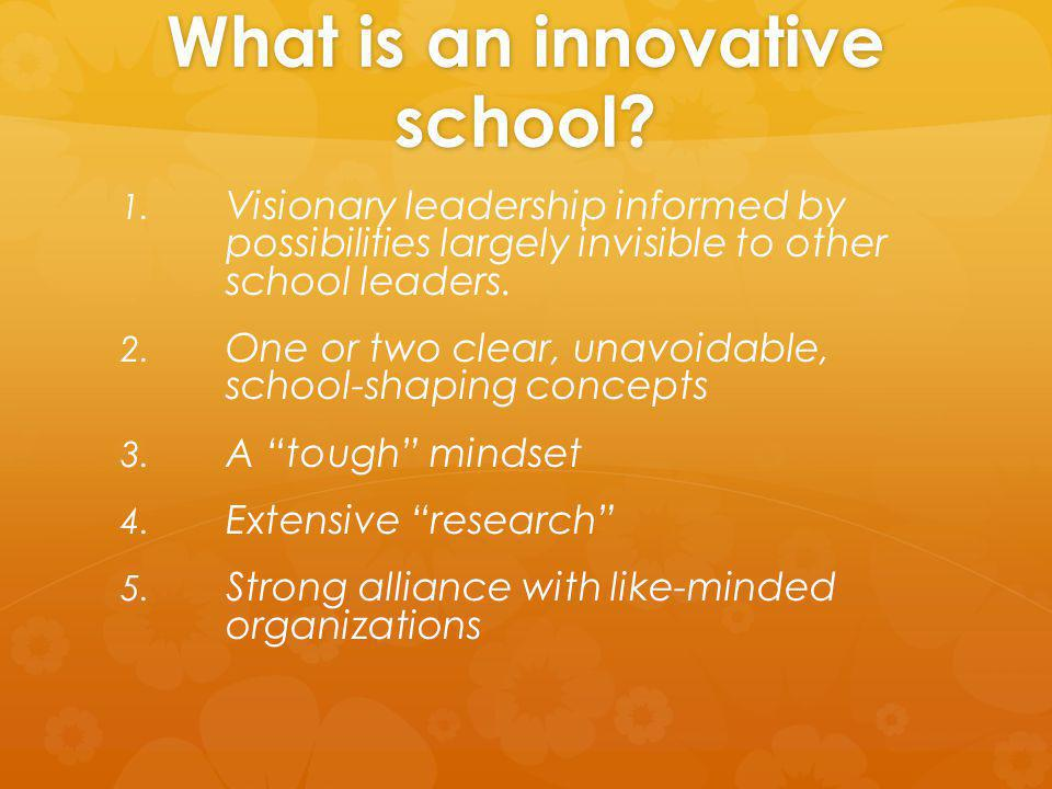 What is an innovative school. 1. 1.