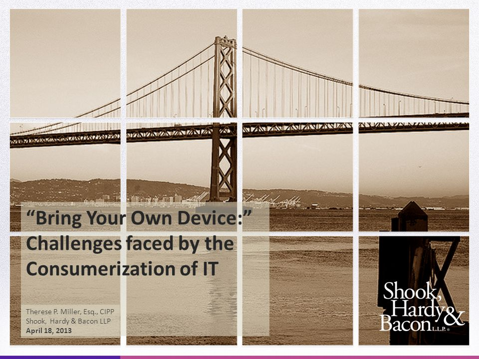 Bring Your Own Device: Challenges faced by the Consumerization of IT Therese P.