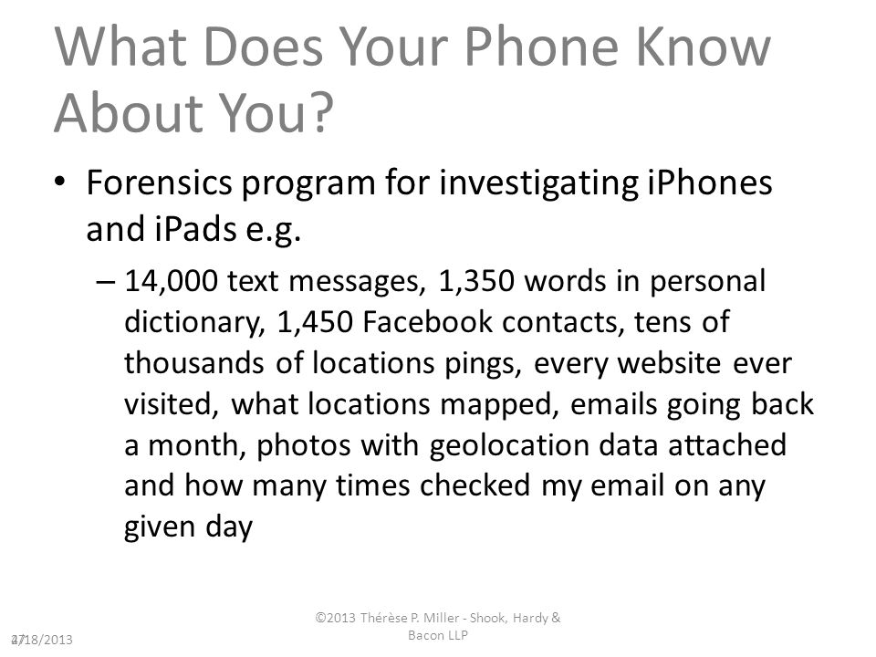 What Does Your Phone Know About You. Forensics program for investigating iPhones and iPads e.g.
