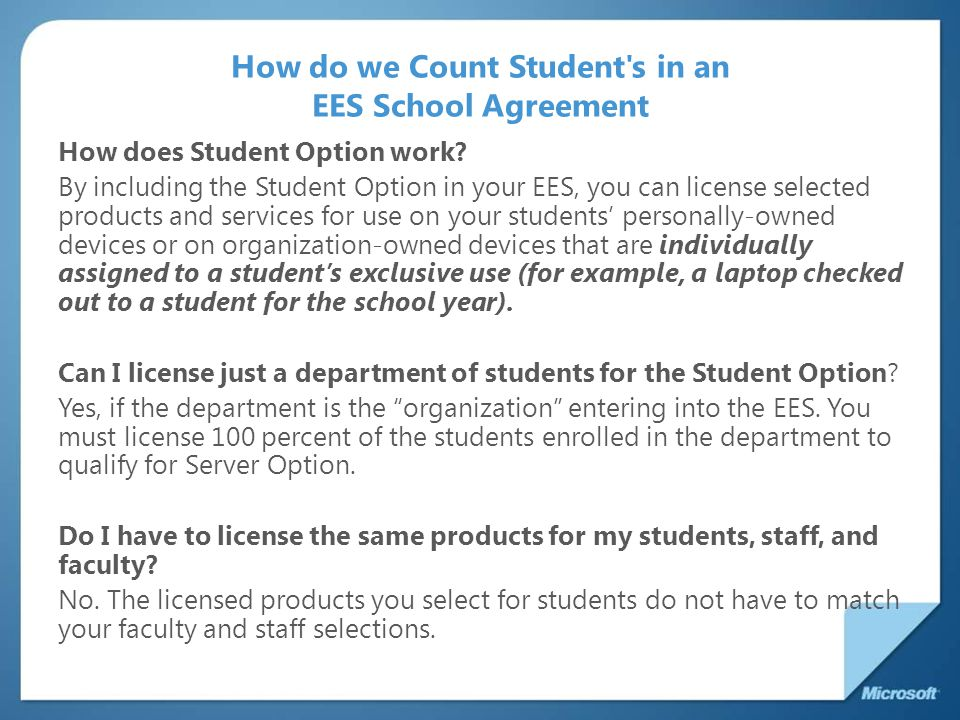 How do we Count Student s in an EES School Agreement How does Student Option work.