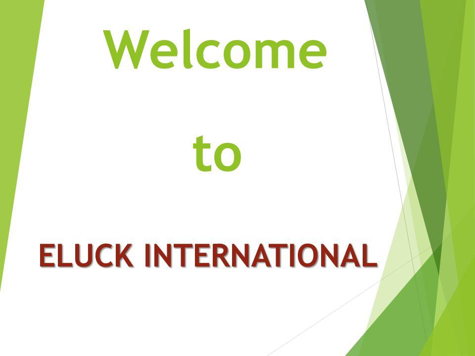 Welcome ELUCK INTERNATIONAL to