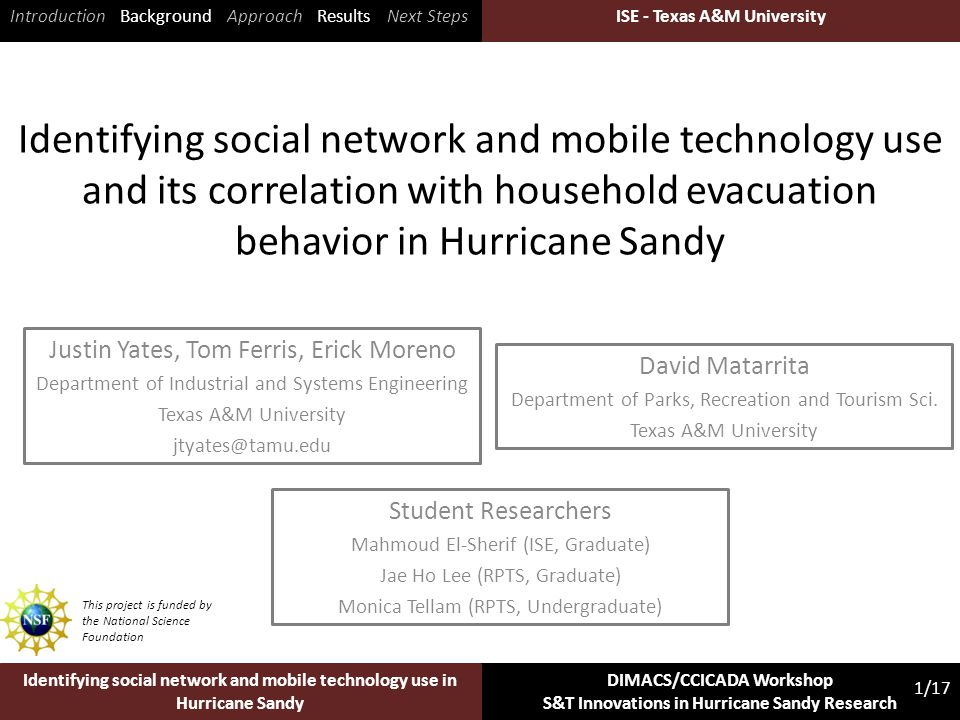 ISE - Texas A&M University 1/17 Identifying social network and mobile technology use in Hurricane Sandy DIMACS/CCICADA Workshop S&T Innovations in Hur
