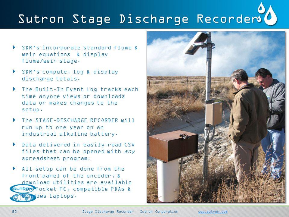 SDI-LinkSutron Corporation sutron.comsutron.com 20 Stage Discharge RecorderSutron Corporation www.sutron.comwww.sutron.com Sutron Stage Discharge Reco