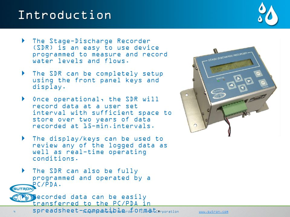 SDI-LinkSutron Corporation sutron.comsutron.com 44 Stage Discharge RecorderSutron Corporation www.sutron.comwww.sutron.comIntroduction The Stage-Disch