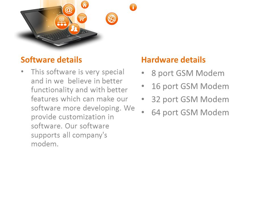 This software is very special and in we believe in better functionality and with better features which can make our software more developing.