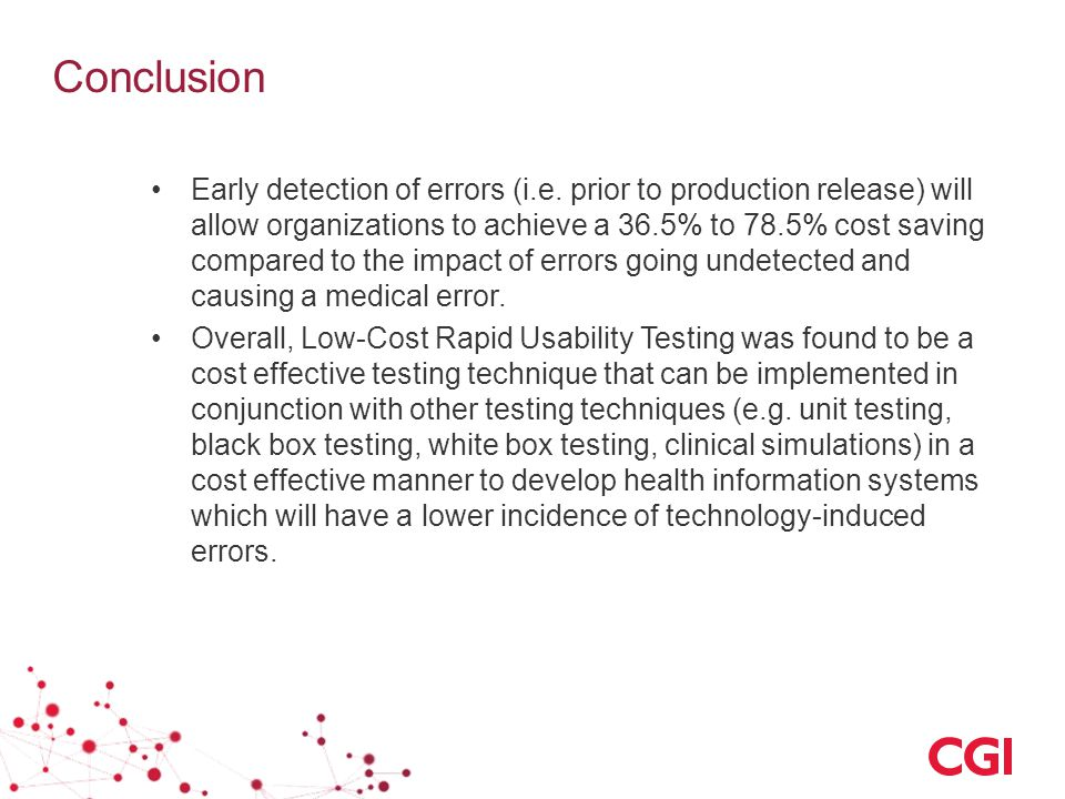 Conclusion Early detection of errors (i.e.