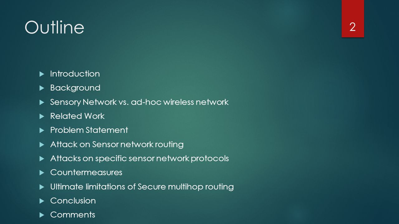 Introduction Focus on routing security in wireless sensor networks.