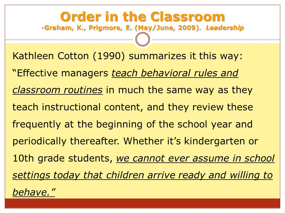 Order in the Classroom -Graham, K., Prigmore, E.(May/June, 2009).