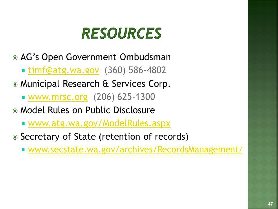 AGs Open Government Ombudsman timf@atg.wa.gov (360) 586-4802 timf@atg.wa.gov Municipal Research & Services Corp.