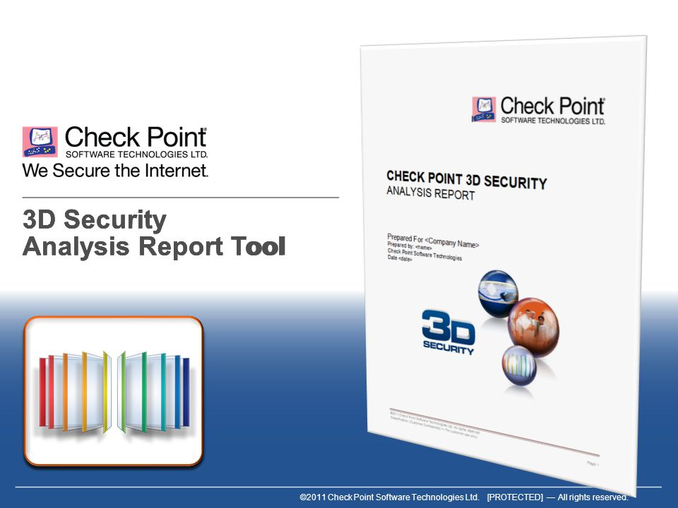 ©2011 Check Point Software Technologies Ltd.[PROTECTED] All rights reserved.