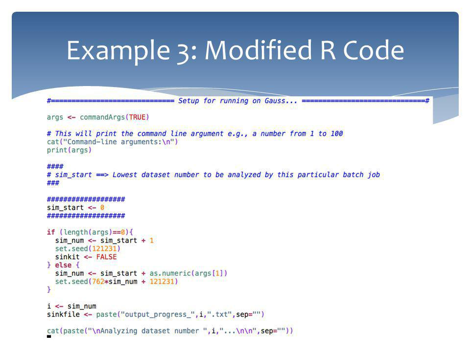 Example 3: Modified R Code