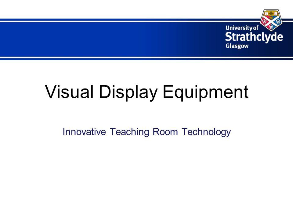 Visual Display Equipment Innovative Teaching Room Technology